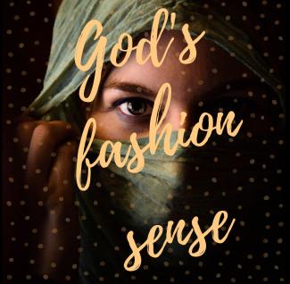 God's fashion sense